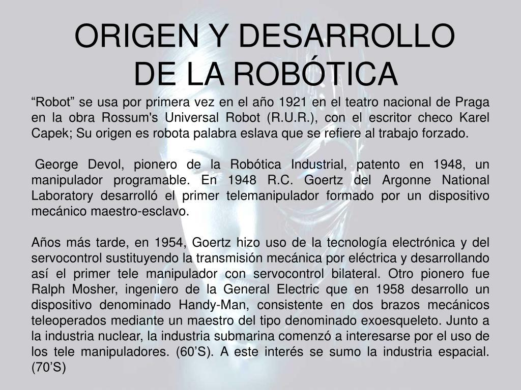 ORIGEN Y DESARROLLO DE LA ROBÓTICA