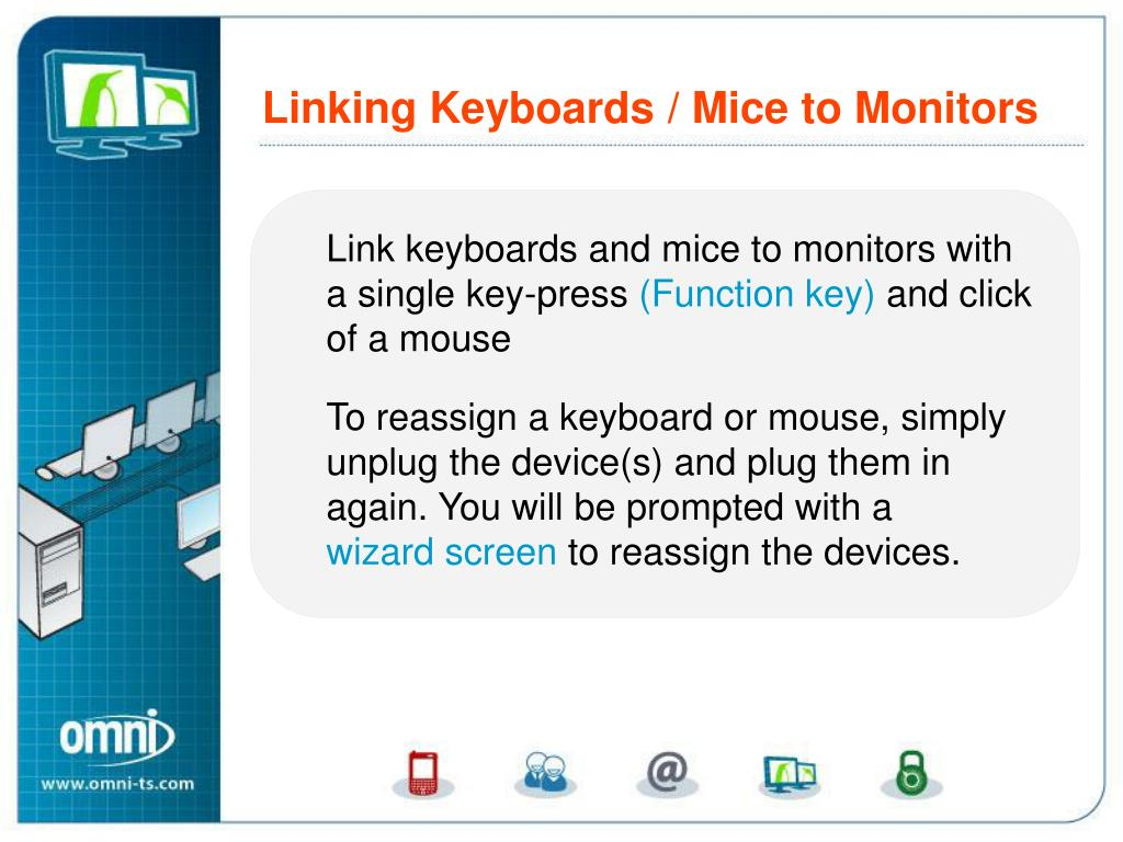 Linking Keyboards and Mice to Monitors