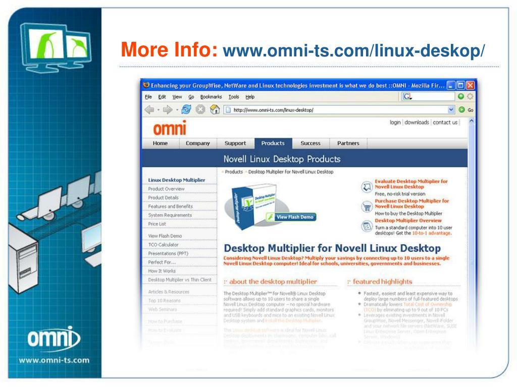 More Info: www.omni-ts.com/linux-desktop/