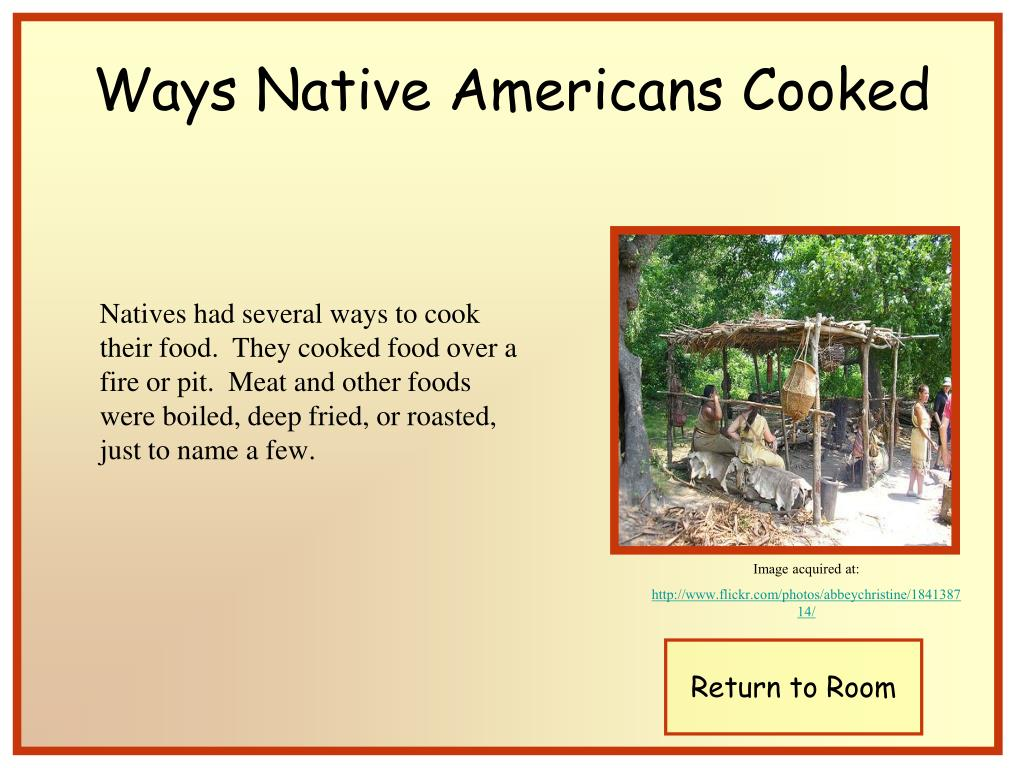 Ways Native Americans Cooked