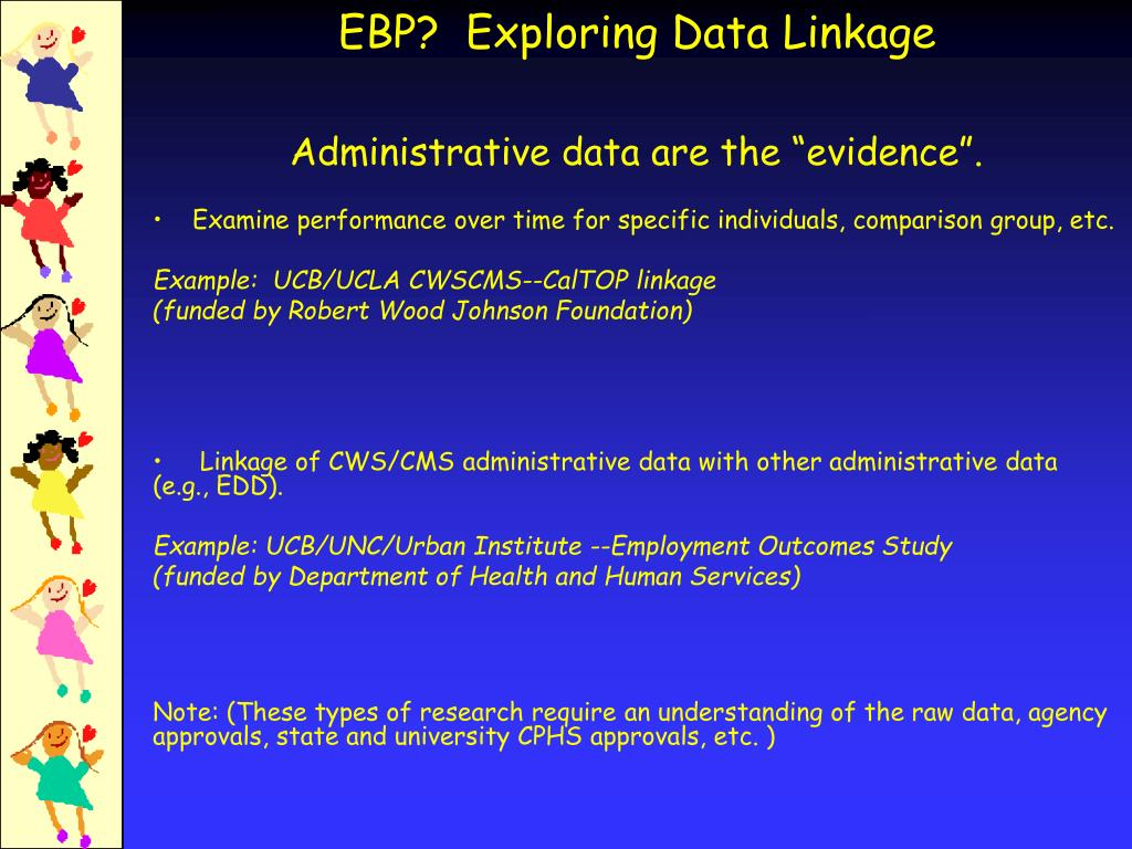 "Administrative data are the ""evidence""."