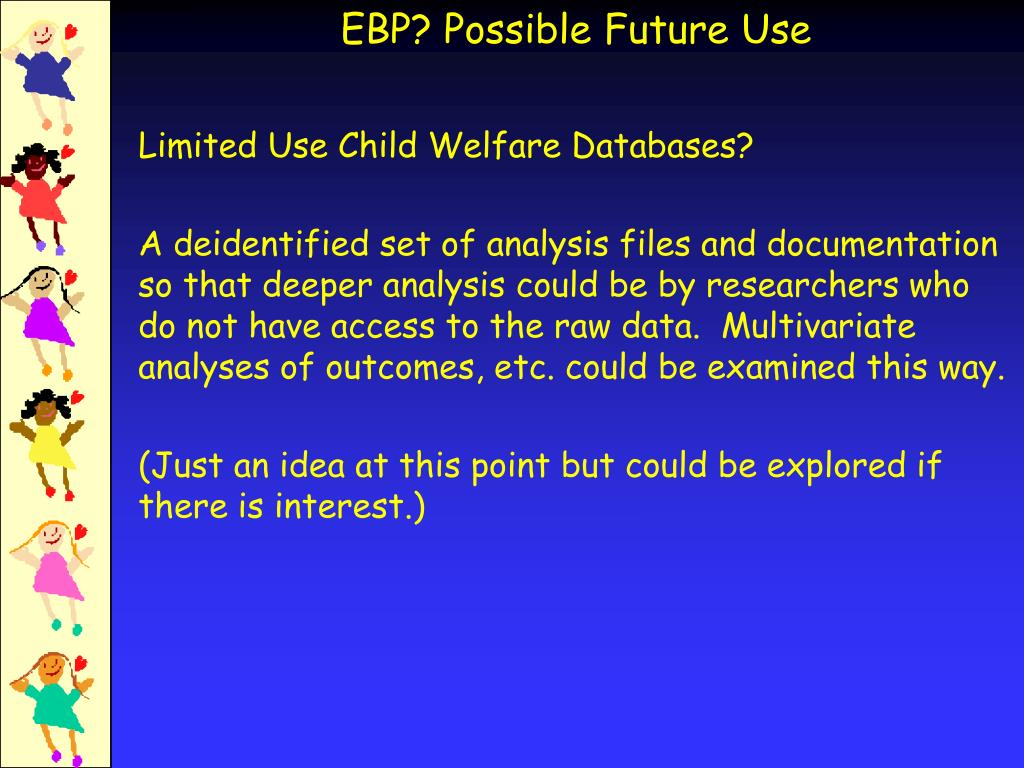 Limited Use Child Welfare Databases?