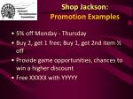 shop jackson promotion examples