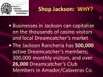 shop jackson why