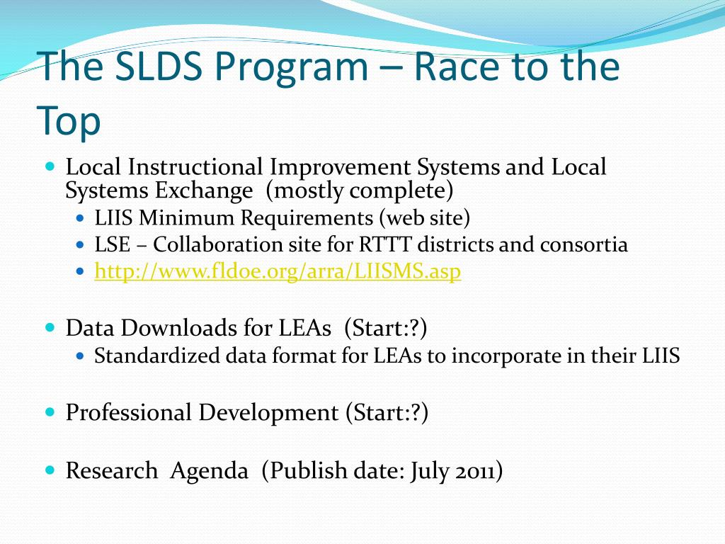 The SLDS Program – Race to the Top