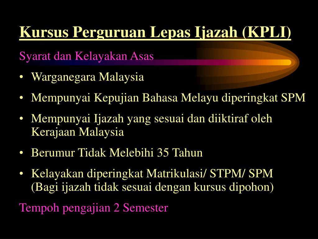 Kursus Perguruan Lepas Ijazah (KPLI)