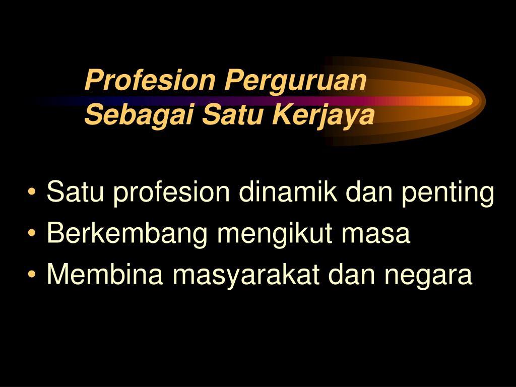 Profesion Perguruan Sebagai Satu Kerjaya