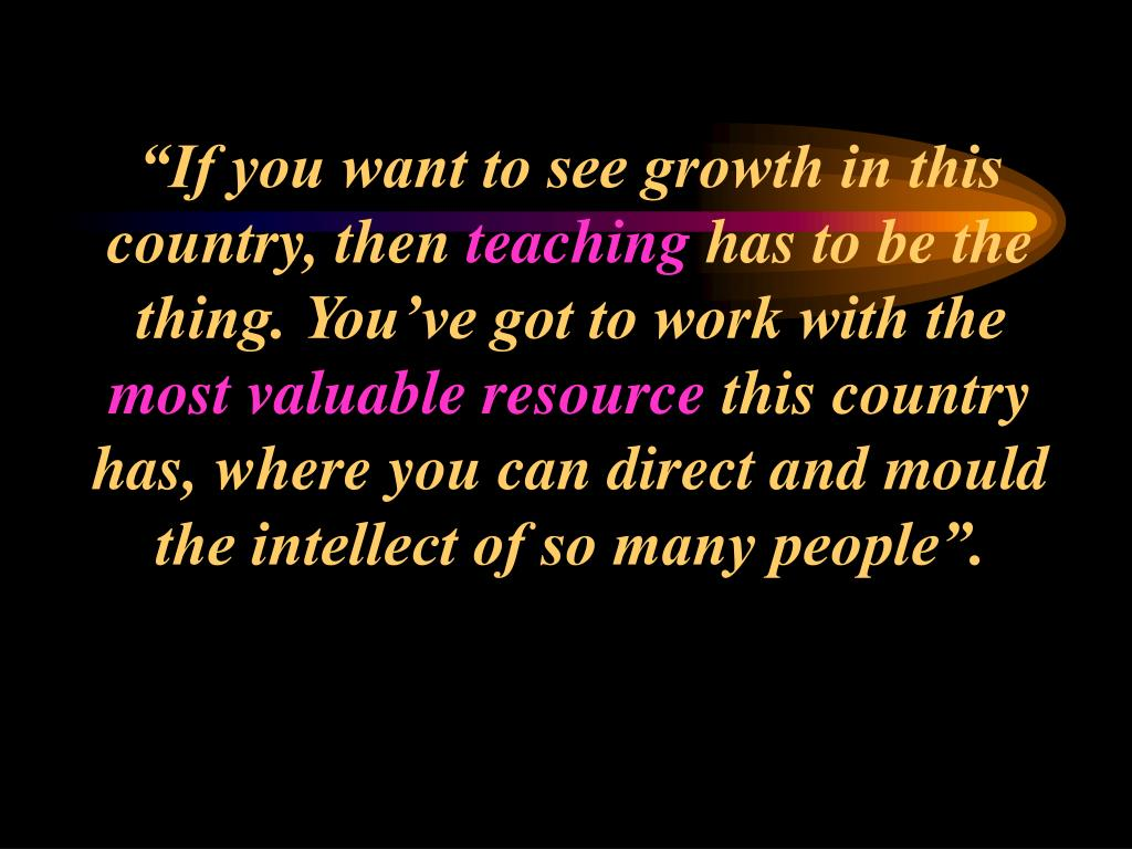 """If you want to see growth in this country, then"