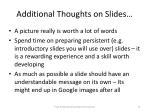 additional thoughts on slides