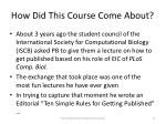 how did this course come about