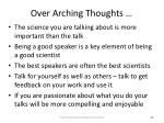 over arching thoughts