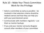 rule 10 make your thesis committee work for the privilege