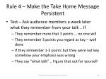 rule 4 make the take home message persistent