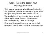rule 5 make the best of your working conditions
