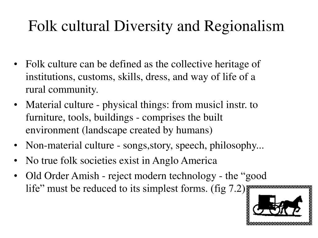 Folk cultural Diversity and Regionalism