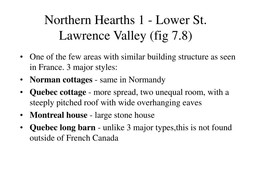 Northern Hearths 1 - Lower St. Lawrence Valley (fig 7.8)