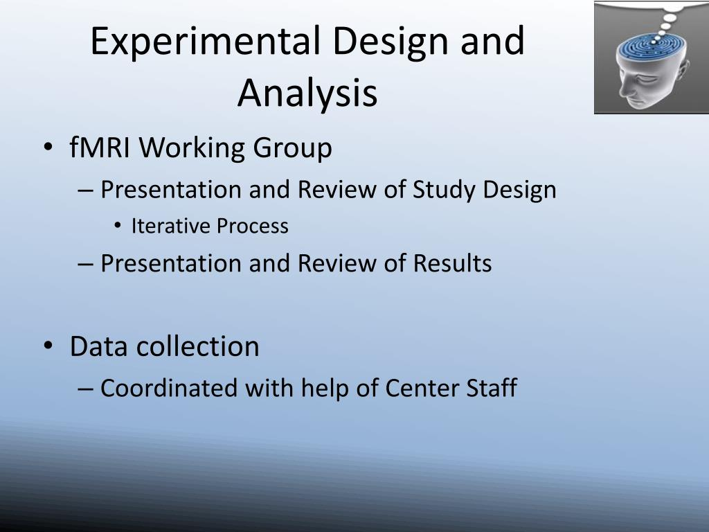 Experimental Design and Analysis
