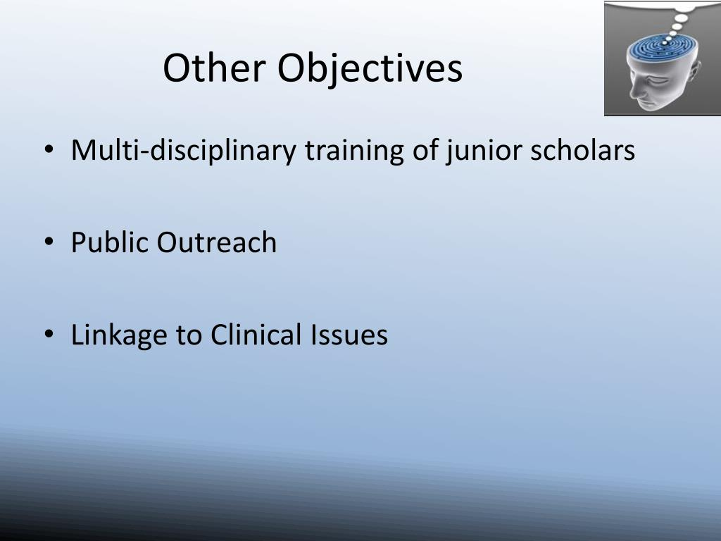 Other Objectives