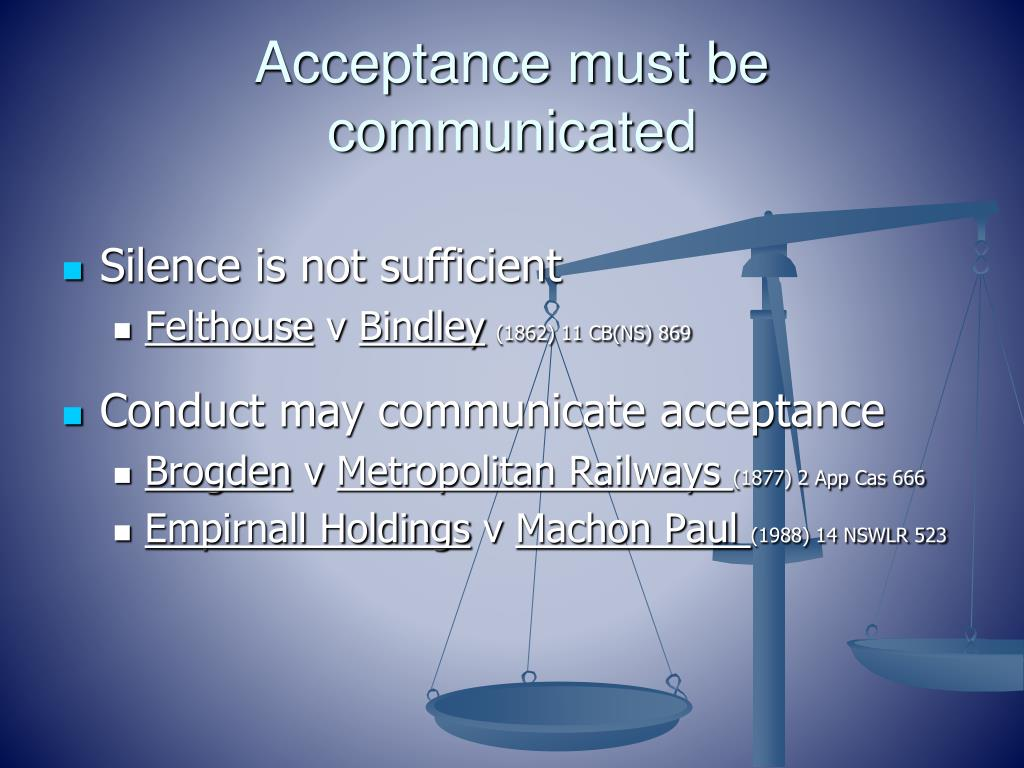 Acceptance must be communicated