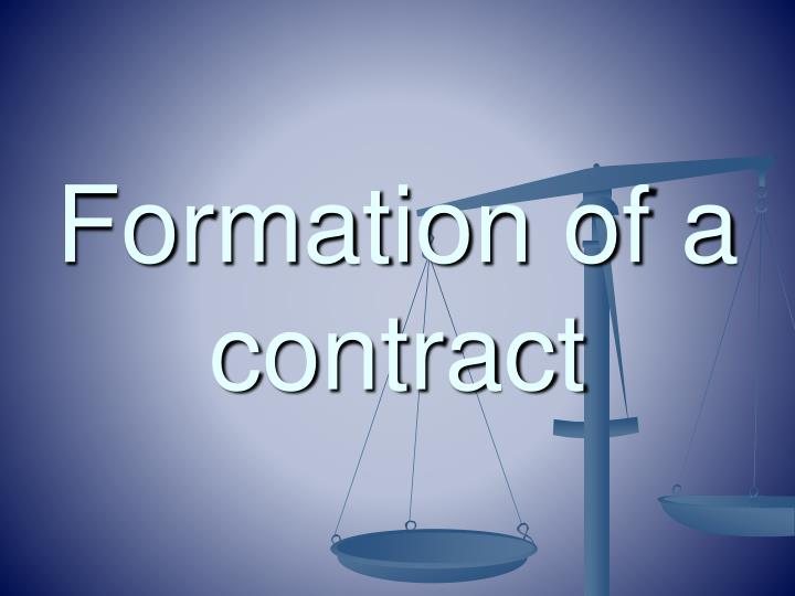 Formation of a contract l.jpg