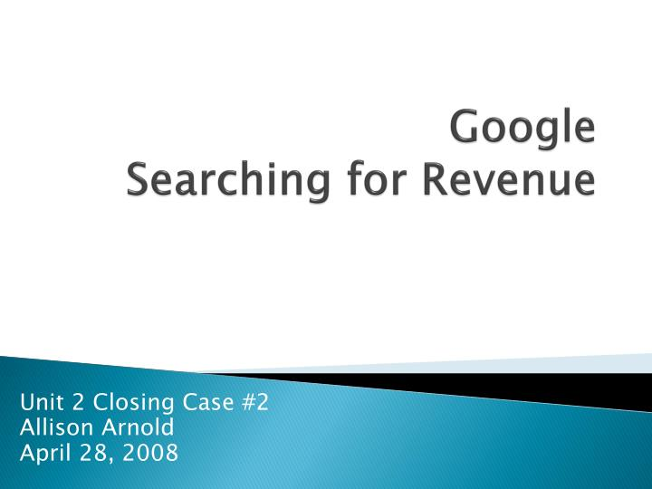 Google searching for revenue