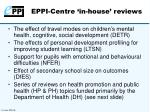 eppi centre in house reviews