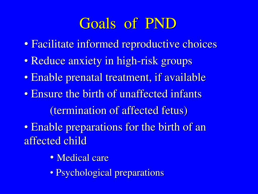 Goals  of  PND