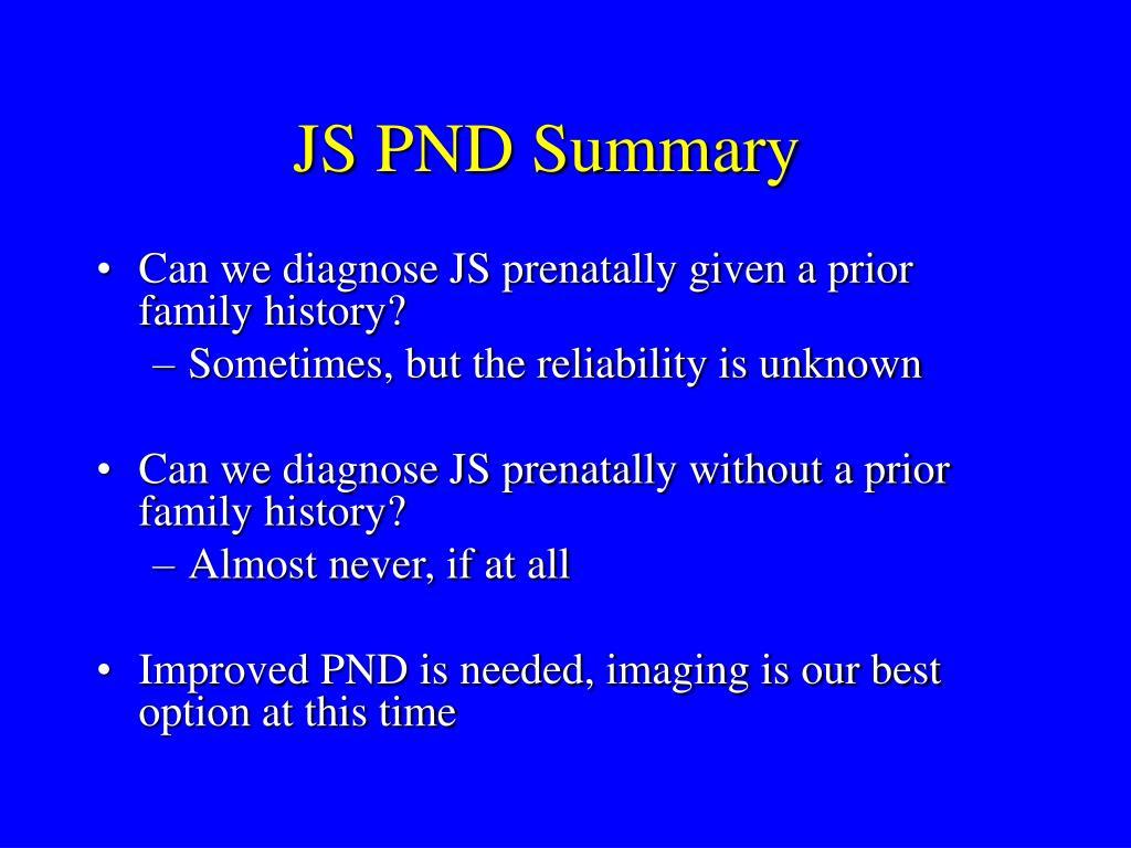 JS PND Summary
