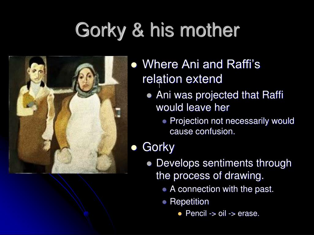 Gorky & his mother