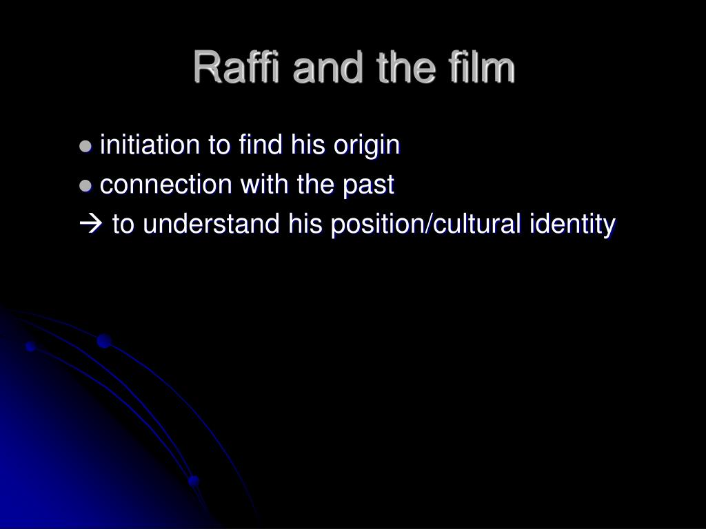 Raffi and the film