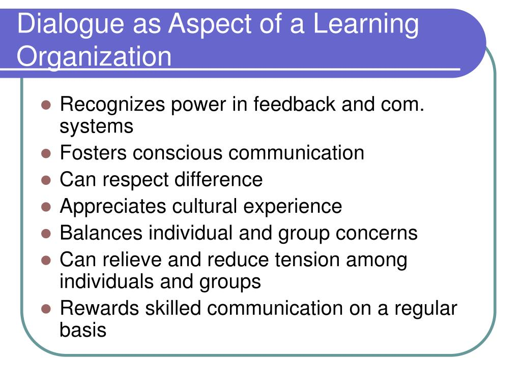 Dialogue as Aspect of a Learning Organization