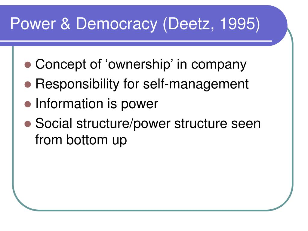 Power & Democracy (Deetz, 1995)