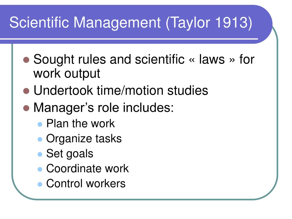 Scientific Management (Taylor 1913)