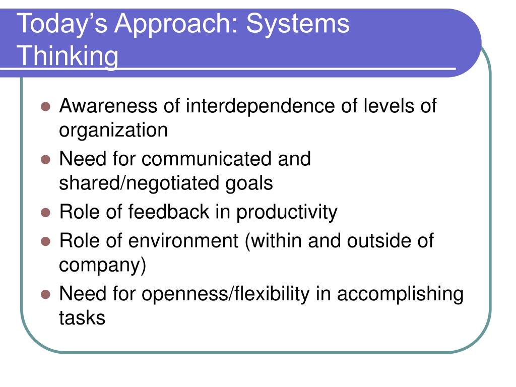 Today's Approach: Systems Thinking