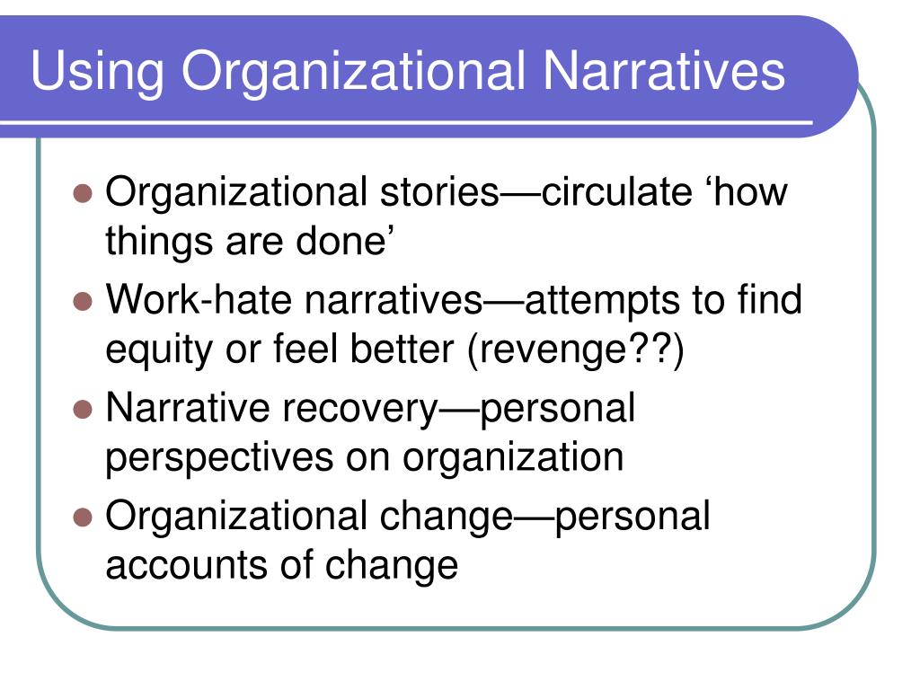 Using Organizational Narratives