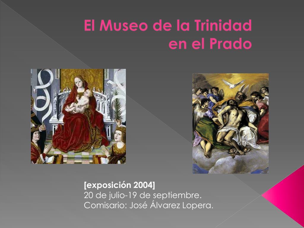 El Museo de la Trinidad en el Prado