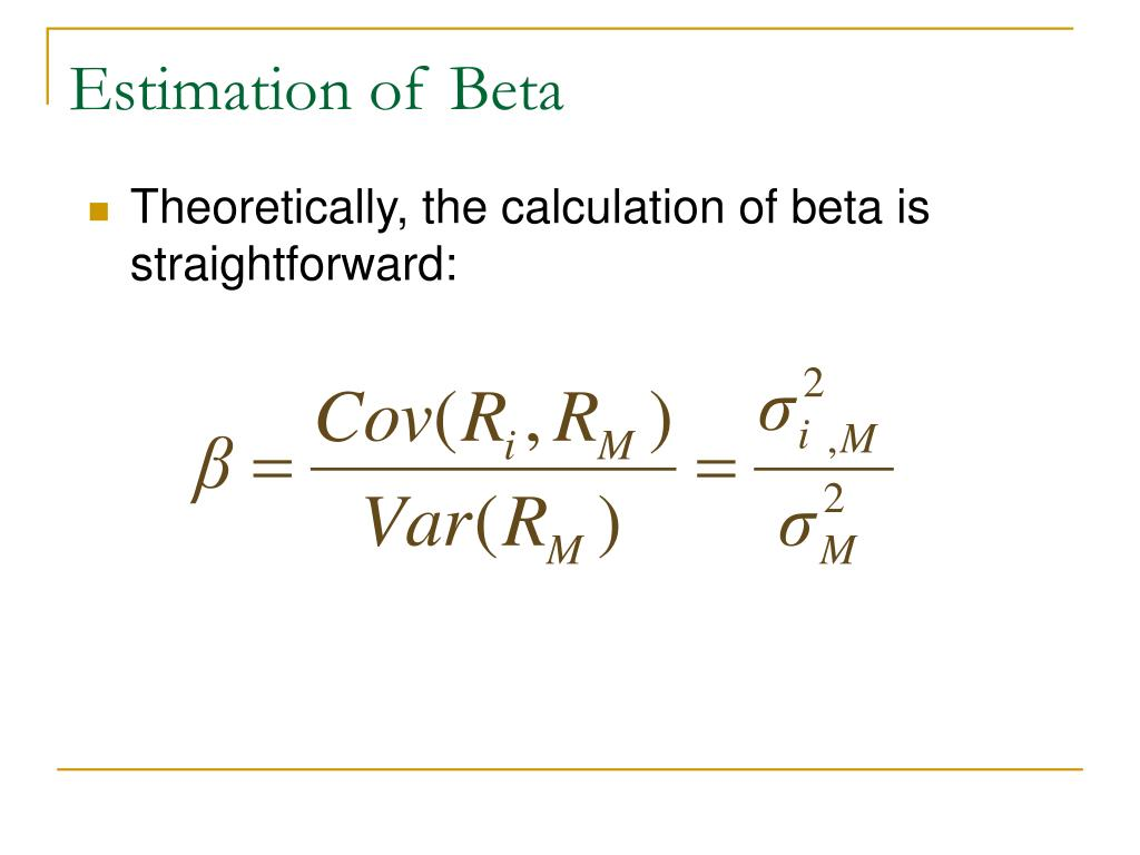 Estimation of Beta