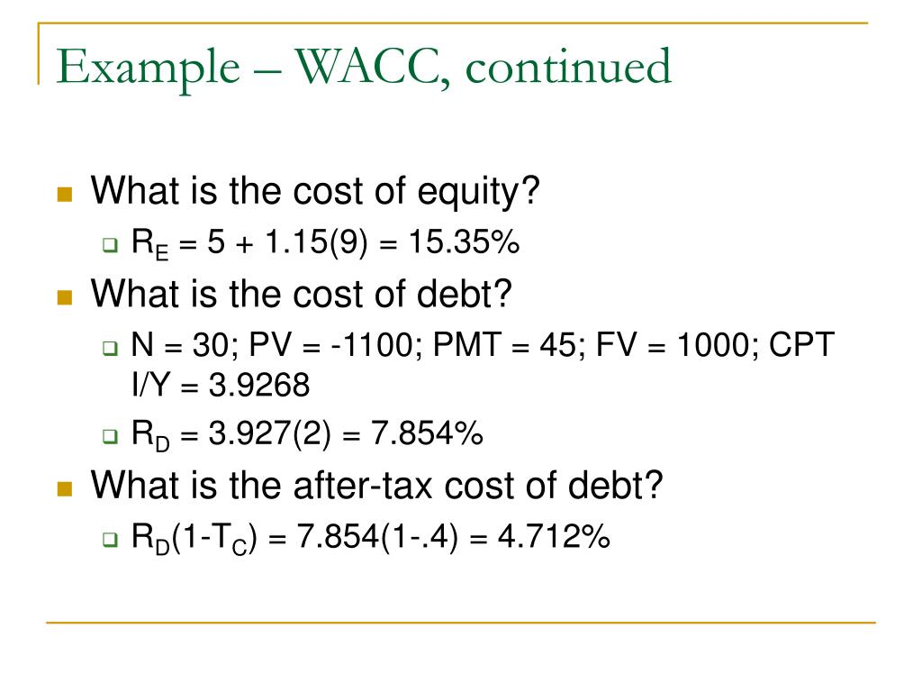 Example – WACC, continued