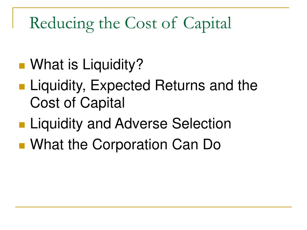 Reducing the Cost of Capital