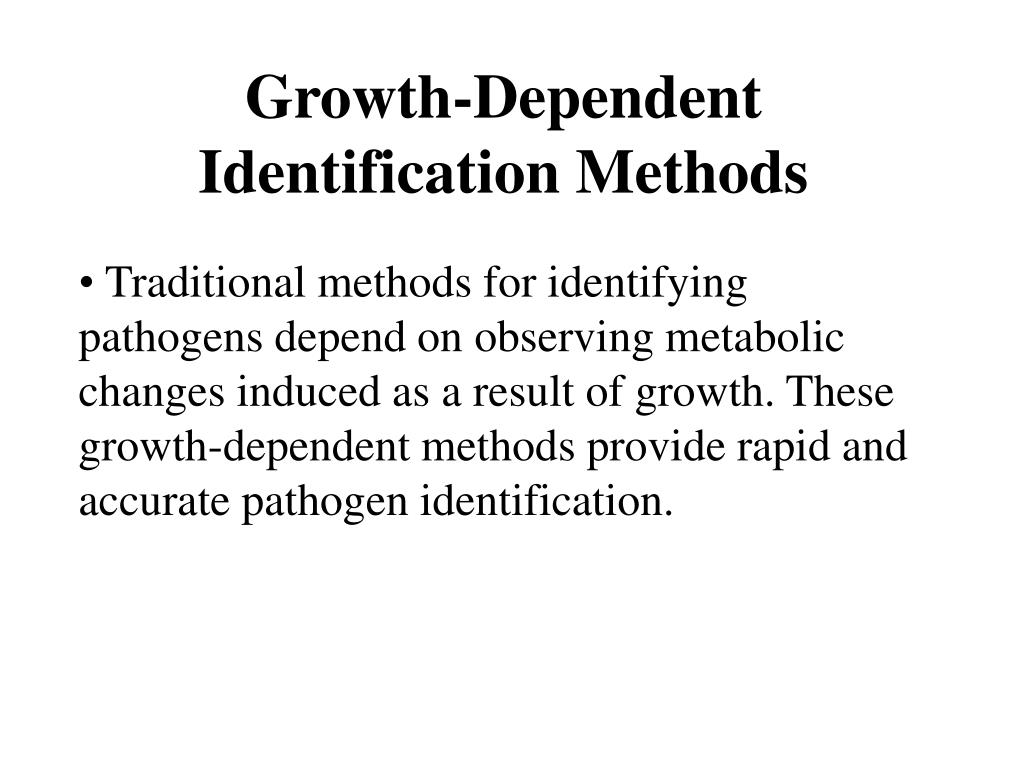 Growth-Dependent Identification Methods