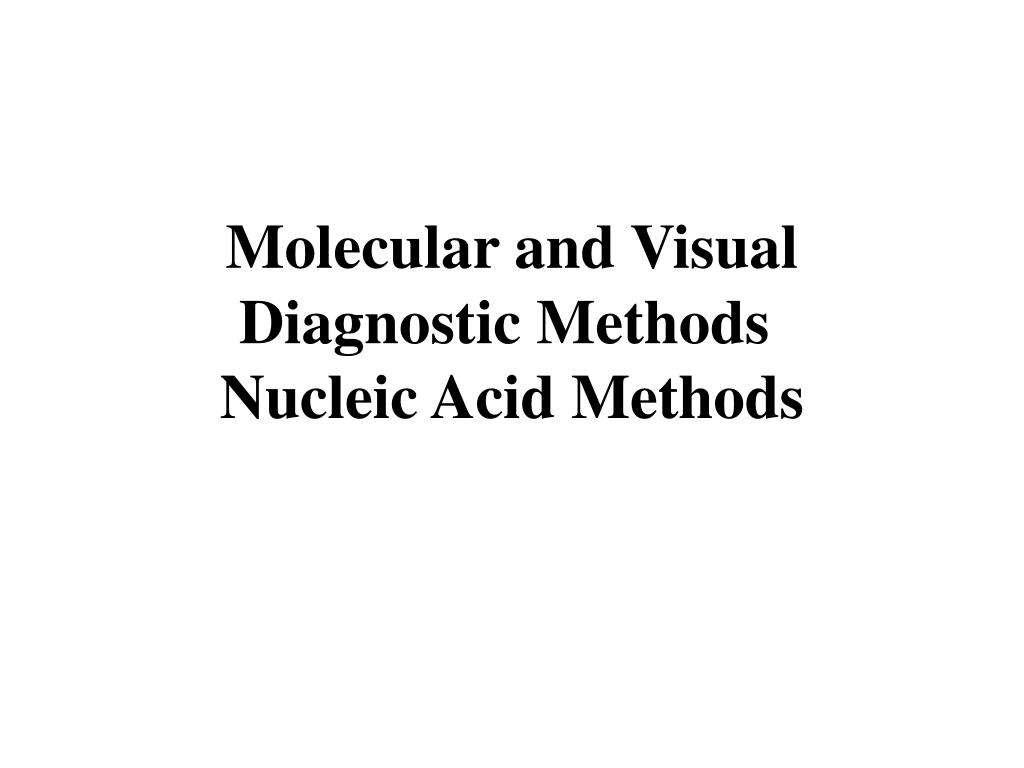 Molecular and Visual Diagnostic Methods