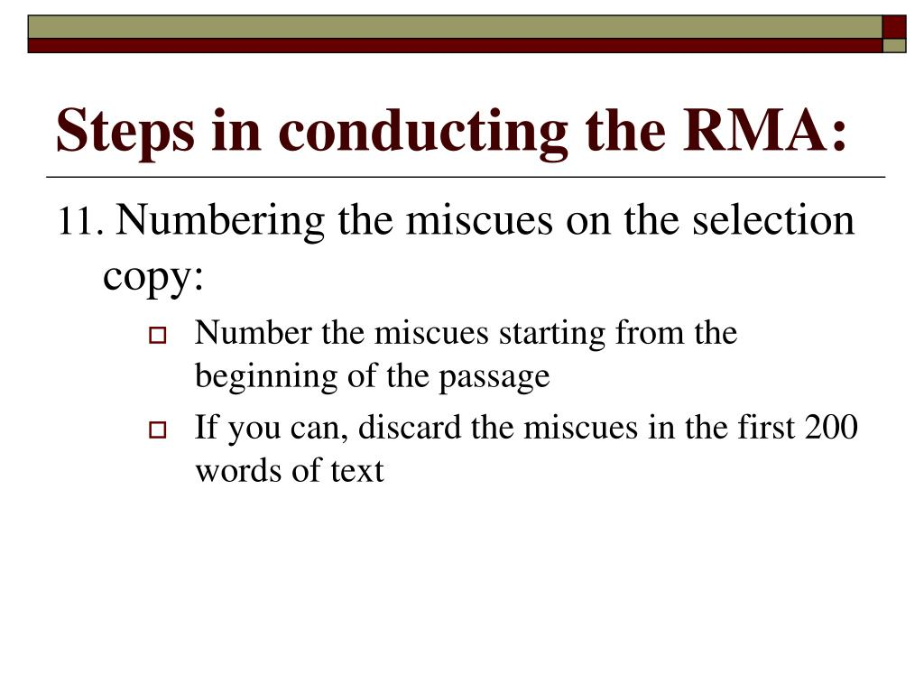 Steps in conducting the RMA:
