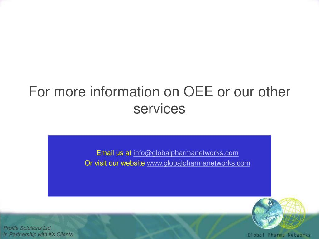 For more information on OEE or our other services