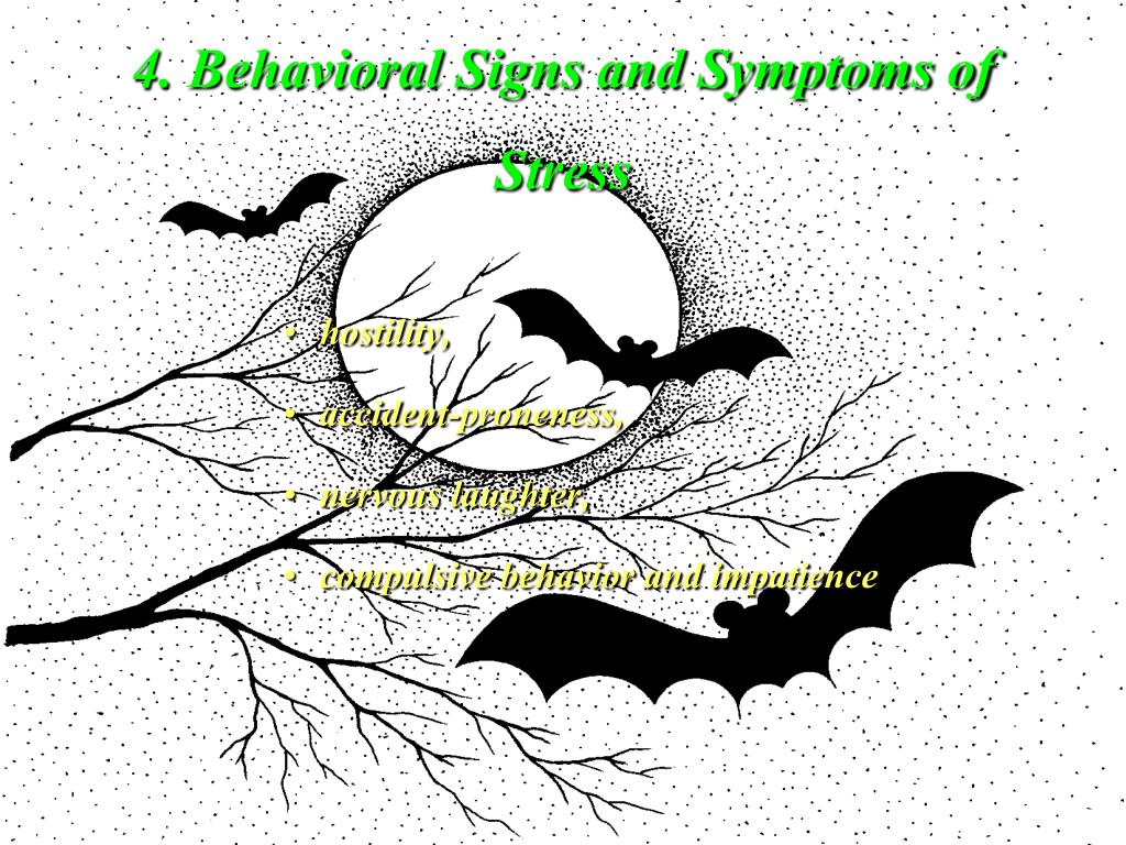 4. Behavioral Signs and Symptoms of Stress