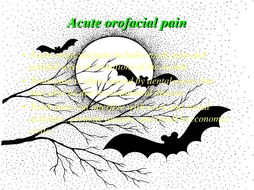 Acute orofacial pain
