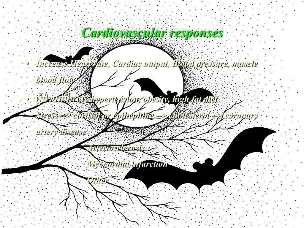 Cardiovascular responses
