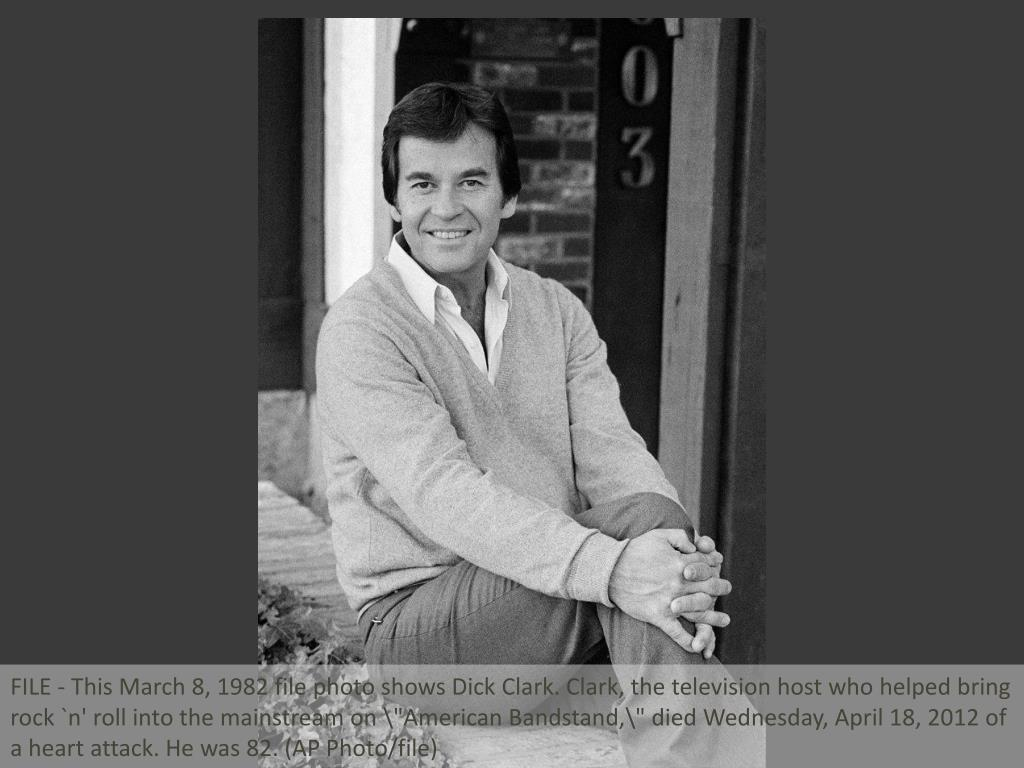 "FILE - This March 8, 1982 file photo shows Dick Clark. Clark, the television host who helped bring rock `n' roll into the mainstream on ""American Bandstand,\"" died Wednesday, April 18, 2012 of a heart attack. He was 82. (AP Photo/file)"
