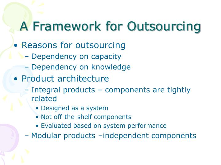 A framework for outsourcing l.jpg