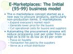 e marketplaces the initial 95 99 business model