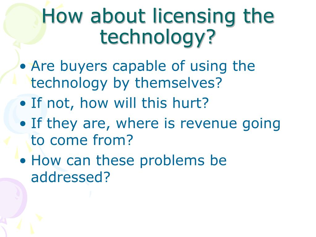 How about licensing the technology?